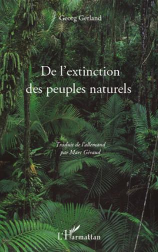 Couverture De l'extinction des peuples naturels