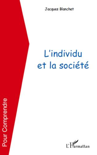 Couverture L'individu et la société