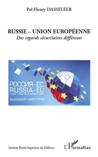 Couverture Russie - Union européenne : des regards sécuritaires différents
