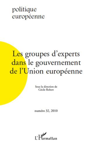 Couverture Les groupes d'experts dans le gouvernement de l'Union européenne