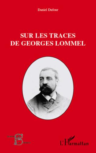 Couverture Sur les traces de Georges Lommel