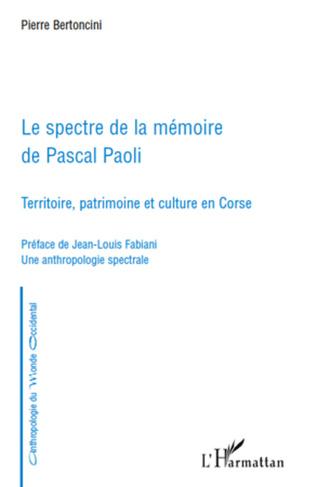Couverture Le spectre de la mémoire de Pascal Paoli