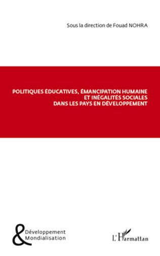 Couverture Politiques éducatives, émancipation humaine et inégalités sociales dans les pays en développement