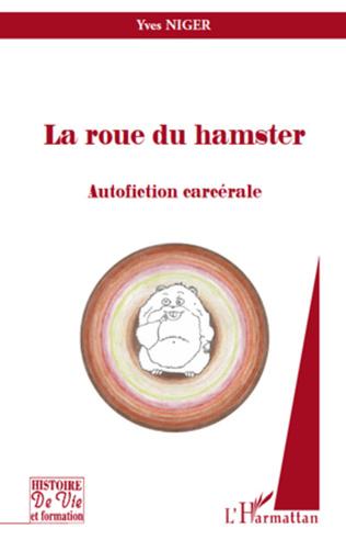 Couverture La roue du hamster