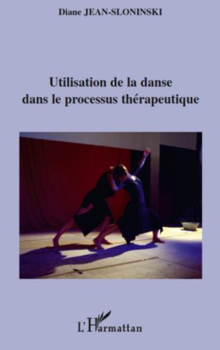 Couverture Utilisation de la danse dans le processus thérapeutique