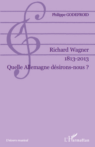 Couverture Richard Wagner 1813-2013