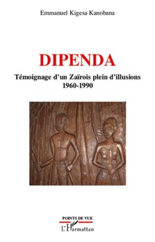 Couverture Dipenda témoignage d'un Zaïrois plein d'illusions