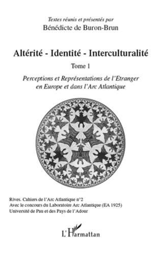 Couverture Altérité-Identité-Interculturalité (Tome 1)