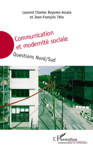 Couverture Communication et modernité sociale