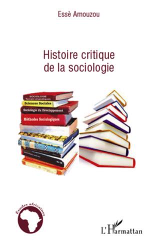 Couverture Histoire critique de la sociologie