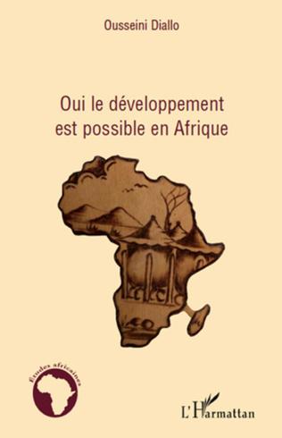 Couverture Oui le développement est possible en Afrique