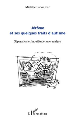 Couverture Jérôme et ses quelques traits d'autisme