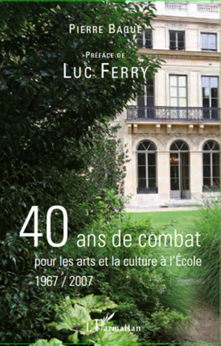 Couverture 40 ans de combat pour les arts et la culture à l'école