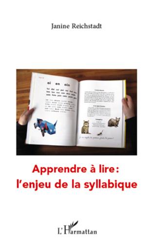 Couverture Apprendre à lire : l'enjeu de la syllabique