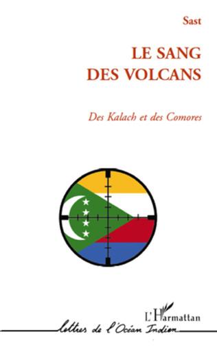 Couverture SANG DES VOLCANS DES KALACH ET DES COMORES