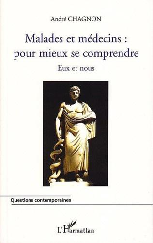 Couverture MALADES ET MEDECINS : POUR MIEUX SE COMPRENDRE
