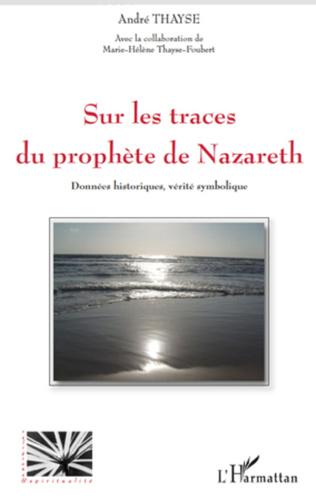 Couverture Sur les traces du prophète de Nazareth