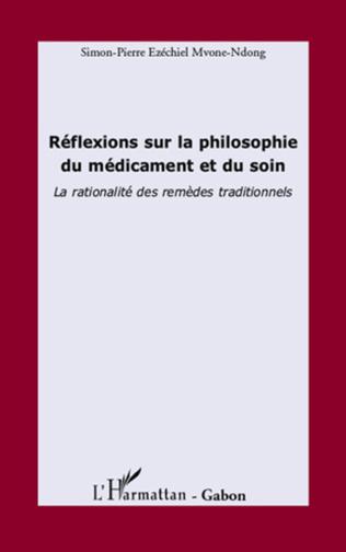 Couverture Réflexions sur la philosophie du médicament et du soin