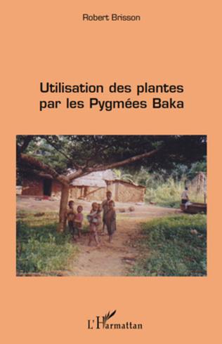 Couverture Utilisation des plantes par les pygmées baka