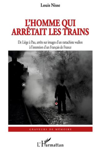 Couverture L'Homme qui arrêtait les trains