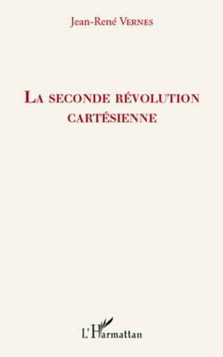 Couverture La seconde révolution cartésienne