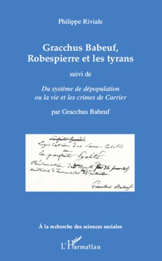 Couverture Gracchus Babeuf, Robespierre et les tyrans