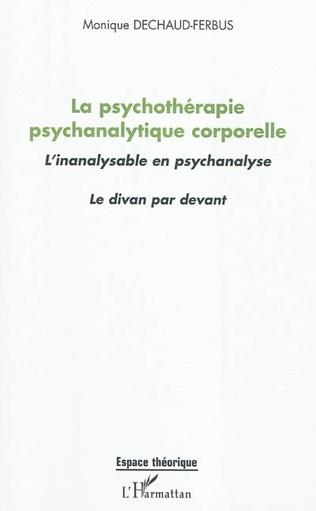 Couverture La psychothérapie psychanalytique corporelle