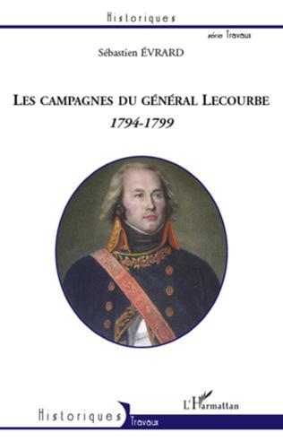 Couverture Les campagnes du général Lecourbe (1794-1799)