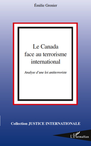 Couverture Le Canada face au terrorisme international