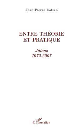 Couverture Entre théorie et pratique