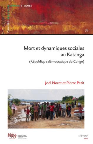 Couverture Mort et dynamiques sociales au Katanga (République Démocratique du Congo)