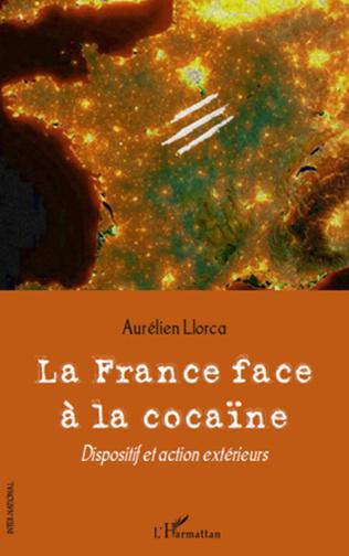 Couverture La France face à la cocaïne