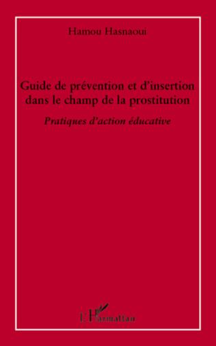 Couverture Guide de prévention et d'insertion dans le champ de la prostitution