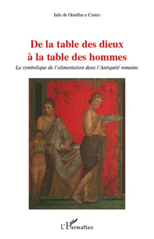 Couverture De la table des dieux à la table des hommes