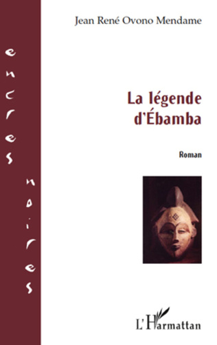 Couverture La légende d'Ebamba