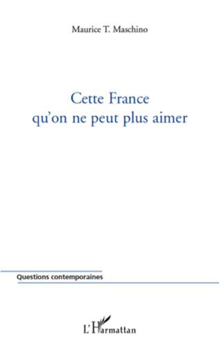 Couverture Cette France qu'on ne peut plus aimer