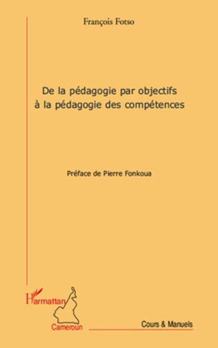 Couverture De la pédagogie par objectifs à la pédagogie des compétences