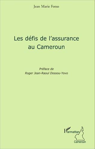 Couverture Les défis de l'assurance au Cameroun