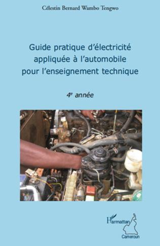 Couverture Guide pratique d'électricité appliquée à l'automobile pour l'enseignement technique