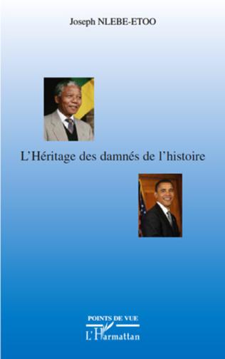 Couverture L'héritage des damnés de l'histoire