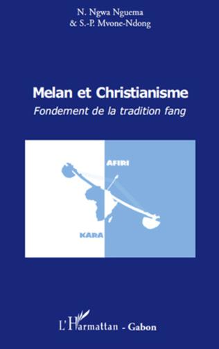 Couverture Melan et christianisme. Fondement de la tradition fang