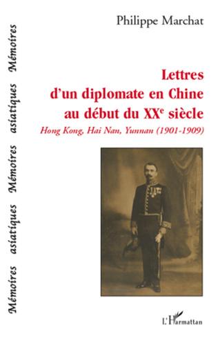 Couverture Lettres d'un diplomate en Chine au début du XXe siècle