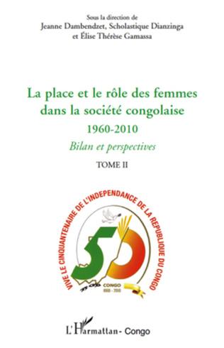 Couverture La place et le rôle des femmes dans la société congolaise (Tome II)