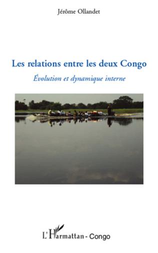 Couverture Les relations entre les deux Congo