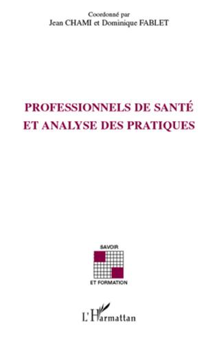 Couverture Professionnels de santé et analyse des pratiques