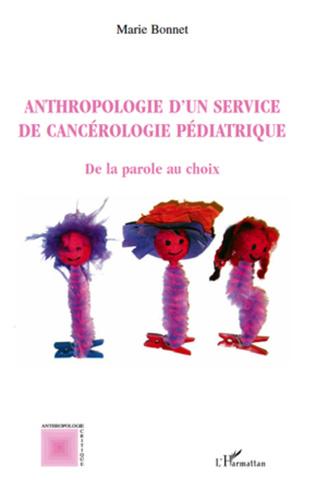 Couverture Anthropologie d'un service de cancérologie pédiatrique