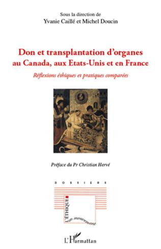 Couverture Don et transplantation d'organes au Canada, aux Etats-Unis et en France