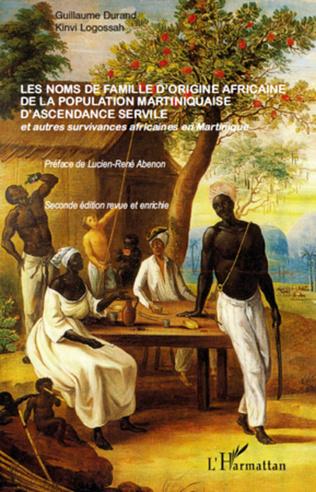 Couverture Les noms de famille d'origine africaine de la population martiniquaise d'ascendance servile