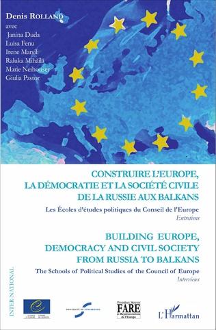 Couverture Construire l'Europe, la démocratie et la société civile de l