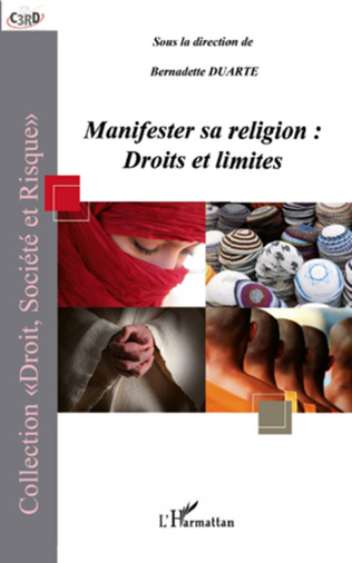 Couverture Manifester sa religion : droits et limites